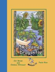 Madame Dragonfly - another creative baby shower gift or present for a favorite toddler